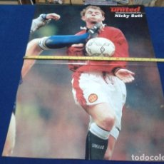 Coleccionismo deportivo: POSTER DOBLE OFFICIAL MAGAZINE MANCHESTER UNITED ( NICKY BUTT + THE NEVILLE BROTHERS ) . Lote 135763378