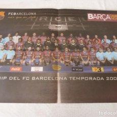 Coleccionismo deportivo: (ABJ)POSTER(57X39)F.C.BARCELONA TEMPORADA 2007-08 BARÇA. Lote 135768322