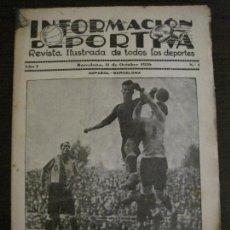 Coleccionismo deportivo: INFORMACIÓN DEPORTIVA - ESPAÑOL · BARCELONA - AÑO 1 Nº 1 - 11 OCTUBRE 1926 - VER FOTOS (V-15.081). Lote 136636270