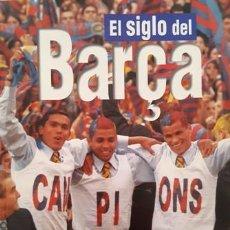 Coleccionismo deportivo: REVISTA - EL SIGLO DEL BARÇA - 100 AÑOS DE IMAGENES - . Lote 137103726
