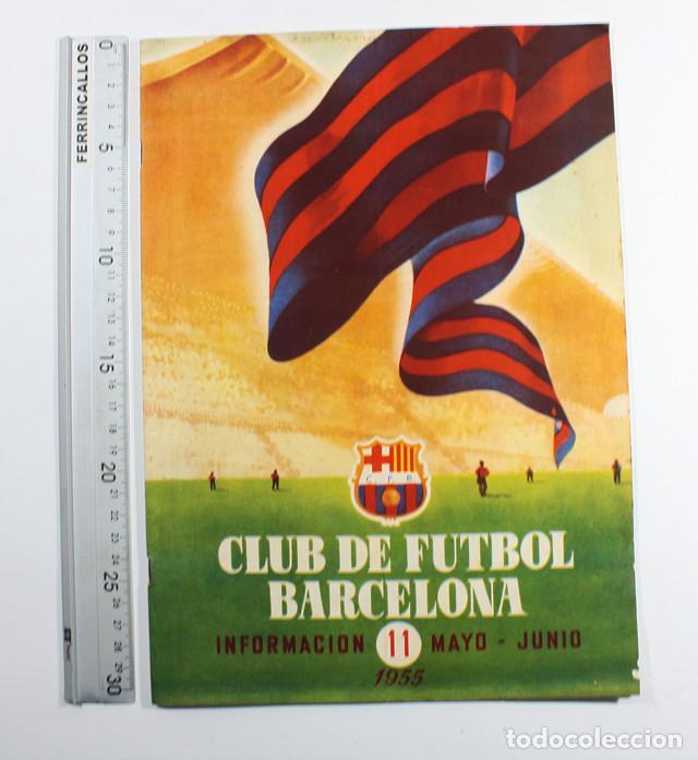 REVISTAS BOLETIN CLUB DE FUTBOL BARCELONA INFORMACION 11 MAYO-JUNIO 1955, BARÇA (Coleccionismo Deportivo - Revistas y Periódicos - otros Fútbol)