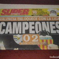 Coleccionismo deportivo: SUPER DEPORTE -VALENCIA CAMPEON 01-02 - 6 DE MAYO 2002 - VER DETALLES. Lote 137417442