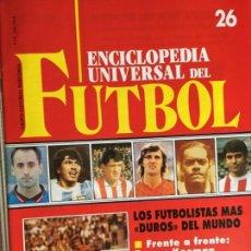 Coleccionismo deportivo: ENCICLOPEDIA UNIVERSAL DEL FUTBOL Nº 26. CONTRAPORTADA PÓSTER UNIO ESPORTIVA FIGUERES 91 - 92 . Lote 137864246