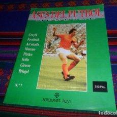 Coleccionismo deportivo: ASES DEL FÚTBOL MUNDIAL Nº 7. ED. RUVI 1992. JOHAN CRUYFF FACCHETTI ARCONADA SCIFO GIRESSE BRIEGEL.. Lote 138014790