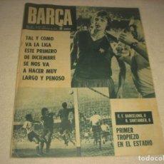 Coleccionismo deportivo: BARÇA Nº 930, SEPTIEMBRE 1973. EN PORTADA GRUIF Y BARCELONA-SANTANDER.. Lote 139689858