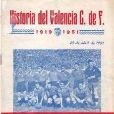 Coleccionismo deportivo: EL BALON. HISTORIA DEL VALENCIA CLUB DE FUTBOL. 1919-1951. EDITORIAL DEPORTIVA.. Lote 139731922
