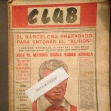 Coleccionismo deportivo: CLUB NUM 27 1 MAYO 1953, FICHAJE DE DI STEFANO, KUBALA, SALVADOR DALI , BARÇA,REAL MADRID FUTBOL. Lote 140481862