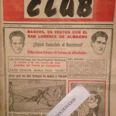 Coleccionismo deportivo: CLUB NUM 25 17 ABRIL 1953, DI STEFANO, LA PUBLICIDAD DE SALVADOR DALI , BARÇA,REAL MADRID FUTBOL. Lote 140482454
