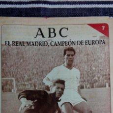 Collectionnisme sportif: COLECCION ABC: EL REAL MADRID, CAMPEON DE EUROPA Nº 7: CAYO EL MILAN. Lote 140651786