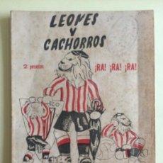 Coleccionismo deportivo: FUTBOL- HISTORIA DEL AT. BILBAO- LEONES Y CACHORROS- EL BALON 1.951. Lote 141208118