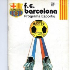 Coleccionismo deportivo: PROGRAMA FC BARCELONA - RCD ESPANYOL. LIGA 1977-1978. CAMP NOU. Lote 141447958
