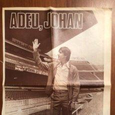 Coleccionismo deportivo: ADEU, JOHAN CRUYFF. PORTADAS DIARIO DICEN. SÁBADO 27 DE MAYO Y LUNES 29 MAYO 1978. Lote 141596788