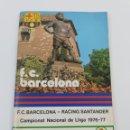 Coleccionismo deportivo: PROGRAMA FC BARCELONA RACING SANTANDER LIGA 1976-77 NUMERO 481 AÑO 30 23/01/1977 OLMO FUTBOL BARÇA.. Lote 141938410