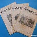 Coleccionismo deportivo: 3 REVISTAS FOOT-BALL - AÑO 1917 - Nº 109, 124 Y 127, VER DESCRIPCION Y FOTOS. Lote 142063078