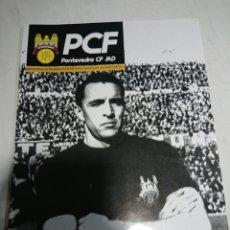 Coleccionismo deportivo: REVISTA OFICIAL PONTEVEDRA CF N°4 - ABRIL 2008 - PORTADA: JOSE VALLEJO (HAI QUE ROELO). Lote 142111021