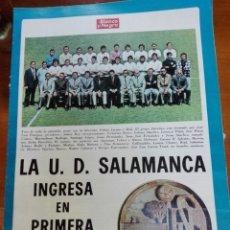 Coleccionismo deportivo: SUPLEMENTO BLANCO Y NEGRO LA U.D. SALAMANCA INGRESA EN PRIMERA DIVISION. Lote 142781870