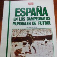 Coleccionismo deportivo: SUPLEMENTO BLANCO Y NEGRO ESPAÑA EN LOS CAMPEONATOS MUNDIALES DE FUTBOL. Lote 142782062