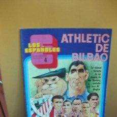 Coleccionismo deportivo: ATLETIC DE BILBAO LA Hª DE LOS LEONES POR JOSE Mª MUGICA . COLECCIONABLE LOS ESPAÑOLES Nº 4. 1972.. Lote 143599462