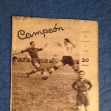 Coleccionismo deportivo: CAMPEON,EL MEJOR DE LOS 22 -ESPAÑA-AUSTRIA,MADRID,26 DE ENERO DE 1936. Lote 143925002