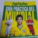 Coleccionismo deportivo: GUIA PRACTICA DEL MUNDIAL 2014 HORARIOS SELECCIONES AL DETALLE HORARIOS FOUR FOUR TWO. Lote 144297206