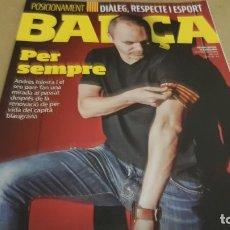 Coleccionismo deportivo: REVISTA BARÇA Nº 89 / PER SEMPRE / 20 ANYS DEL DEBUT DE NAVARRO / COMO NUEVA.. Lote 144303006