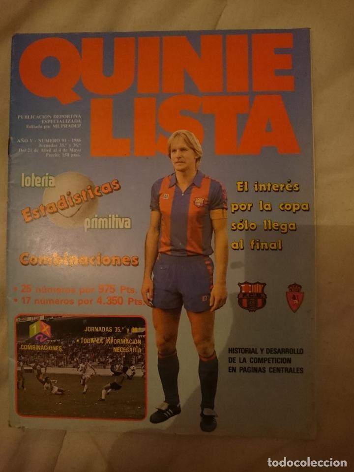 REVISTA QUINIELISTA N 91 - AÑO 1986 -CON SHUSTER (Coleccionismo Deportivo - Revistas y Periódicos - otros Fútbol)