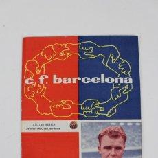 Coleccionismo deportivo: PO-55 REVISTA DEPORTIVA C.F. BARCELONA .LADISLAO KUBALA .NUMERO 118.21 DE FEBRERO DE 1959.. Lote 147283614