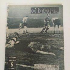 Coleccionismo deportivo: REVISTA DEPORTIVA DICEN, 13 DE FEBRERO DE 1960, EL 4º GOL EN EL ESTADIO AZULGRANA . Lote 147630434