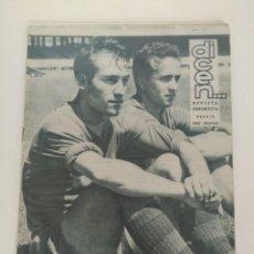 Coleccionismo deportivo: REVISTA DEPORTIVA DICEN, 5 DE JULIO DE 1958, BASORA Y TEJADA. Lote 147630610