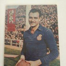 Coleccionismo deportivo: REVISTA DEPORTIVA DICEN, 9 DE MAYO DE 1959, RICARDO ZAMORA, PORTERO R.C.D ESPAÑOL. Lote 147630894