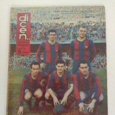 Coleccionismo deportivo: REVISTA DEPORTIVA DICEN, 21 DE DICIEMBRE DE 1957, SABORA, EVARISTO, MARTINEZ, KUBALA Y TEJADA. Lote 147631834