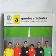 Coleccionismo deportivo: REVISTA DE INFORMACIÓN ARBITRAL APUNTES ARBITRALES. Lote 147633485