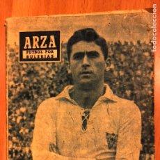Coleccionismo deportivo: ARZA FÚTBOL POR BULERÍAS.COLECCION IDOLOS DEL DEPORTE. Lote 147882424