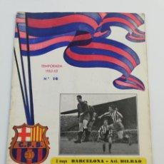 Coleccionismo deportivo: PROGRAMA OFICIAL FC BARCELONA ATHLETIC CLUB BILBAO LIGA 1952-53 NUMERO 16, 3 MAYO 1953, BARÇA. Lote 148482186