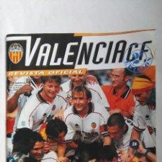 Coleccionismo deportivo: REVISTA VALENCIA C.F. CAMPEONES N 7 JULIO-AGOSTO 1999. Lote 149407952