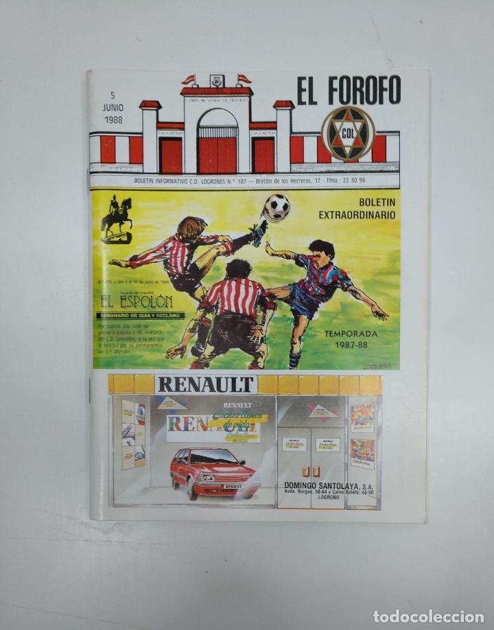 EL FOROFO. BOLETIN EXTRAORDINARIO Nº 187. CLUB DEPORTIVO LOGROÑES. TEMPORADA 1987-88. TDKR35 (Coleccionismo Deportivo - Revistas y Periódicos - otros Fútbol)
