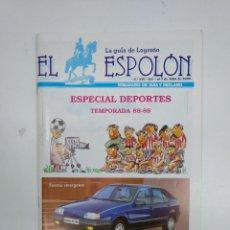 Coleccionismo deportivo: REVISTA EL ESPOLON. LA GUIA DE LOGROÑO. Nº 330. 1 AL 7 DE JULIO. TEMPORADA 88-89. TDKR35. Lote 150952486