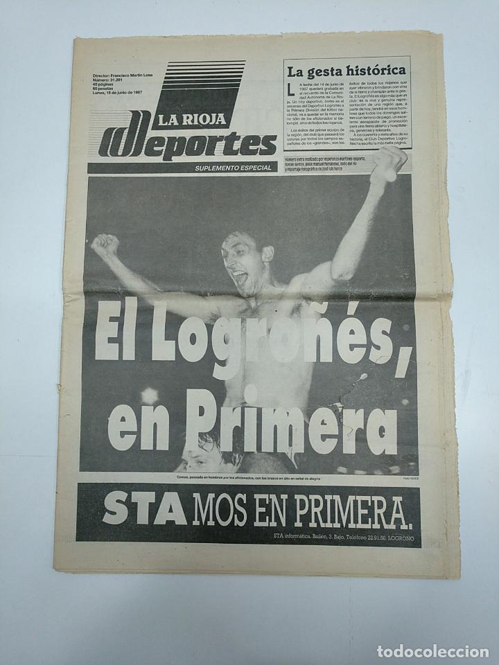 EL LOGROÑES EN PRIMERA. PERIODICO 15 DE JUNIO DE 1987. SUPLEMENTO ESPECIAL LA RIOJA. TDKPR3 (Coleccionismo Deportivo - Revistas y Periódicos - otros Fútbol)