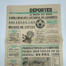 Coleccionismo deportivo: LA GACETA DEL NORTE. DEPORTES. 1 JULIO DE 1966. MUNDIAL DE INGLATERRA. TDKPR3. Lote 150981222