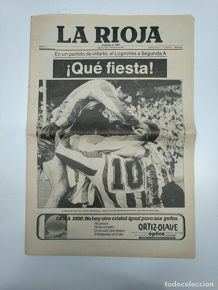 DIARIO LA RIOJA 28 MAYO 1984. ¡QUE FIESTA! EN UN PARTIDO DE INFARTO EL LOGROÑES A SEGUNDA A. TDKPR3 (Coleccionismo Deportivo - Revistas y Periódicos - otros Fútbol)