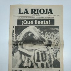 Coleccionismo deportivo: DIARIO LA RIOJA 28 MAYO 1984. ¡QUE FIESTA! EN UN PARTIDO DE INFARTO EL LOGROÑES A SEGUNDA A. TDKPR3. Lote 151007806