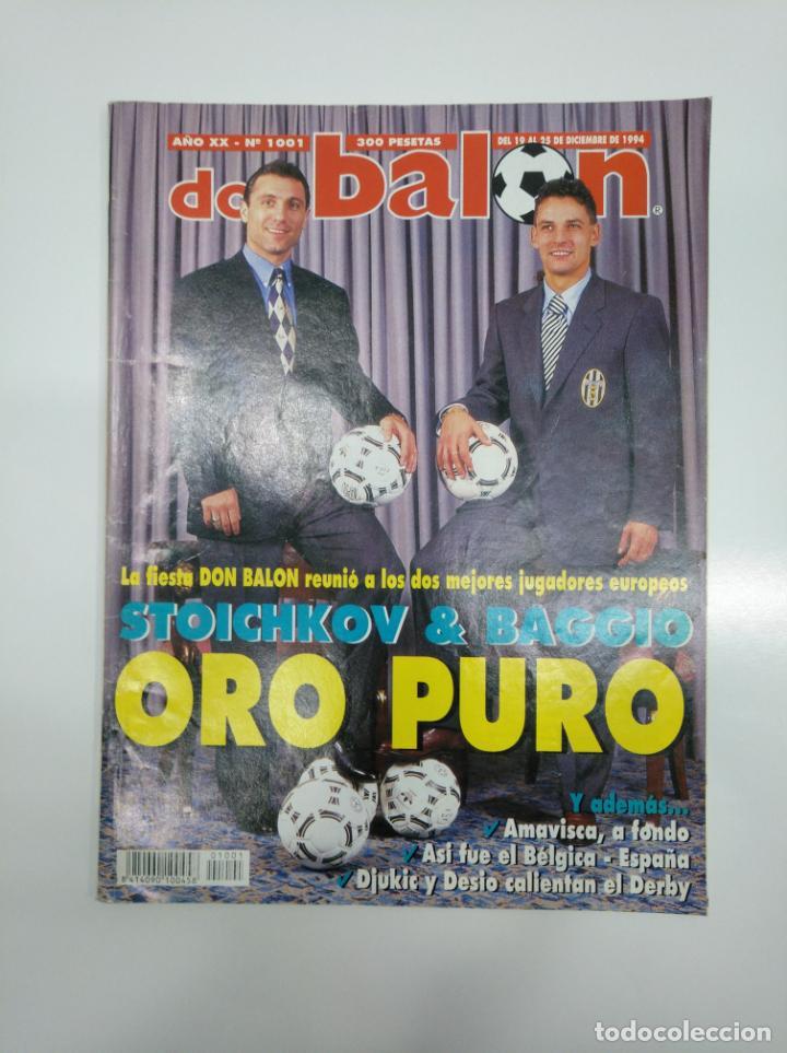 REVISTA DON BALON Nº 1001 STOICHKOV ORO PURO DICIEMBRE 1994. TDKR35 (Coleccionismo Deportivo - Revistas y Periódicos - otros Fútbol)