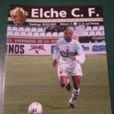 Coleccionismo deportivo: PROGRAMA REVISTA ELCHE CF - U.D. LAS PALMAS TEMP. 2002-2003. Lote 151849789