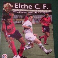 Coleccionismo deportivo: PROGRAMA REVISTA ELCHE CF - S.D.COMPOSTELA TEMP. 2002-2003. Lote 151852812