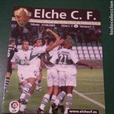 Coleccionismo deportivo: PROGRAMA REVISTA ELCHE CF - TERRASSA F.C. TEMP. 2002-2003. Lote 151853209