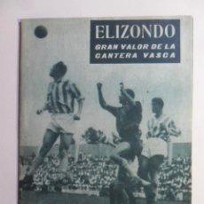 Collectionnisme sportif: Nº 114 - COLECCION IDOLOS DEL DEPORTE - ELIZONDO, GRAN VALOR DE LA CANTERA VASCA - 1960. Lote 152665994