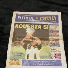 Coleccionismo deportivo: SEMANARIO FUTBOL CATALÀ Nº 104 · DEL 18 AL 24 DE MAYO DE 2000 · EN PORTADA: AMUNIKE (FC BARCELONA). Lote 152816134