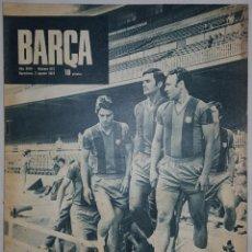 Coleccionismo deportivo: REVISTA O PERIODICO BARÇA Nº 872 2 AGOSTO 1972 PUBLICACIONES BLAUGRANA. Lote 152923934