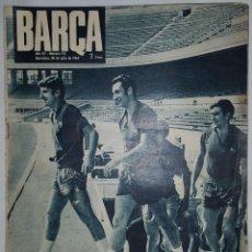 Coleccionismo deportivo: REVISTA O PERIODICO BARÇA Nº 715 30 JULIO 1969 PUBLICACIONES BLAUGRANA. Lote 152928182