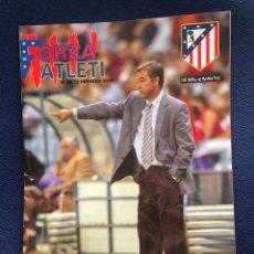 Coleccionismo deportivo: REVISTA FORZA ATLETI Nº 12 PROGRAMA OFICIAL ATLETICO MADRID LEVANTE 2005 FERRANDO. Lote 153065806